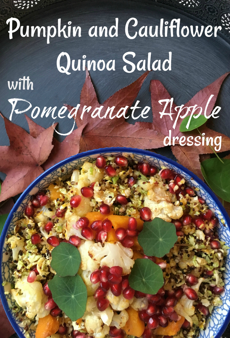 Pumpkin and Cauliflower Quinoa Salad with Pomegranate Apple dressing - Pin Me \o/